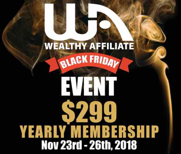 Wealthy Affiliate and black friday