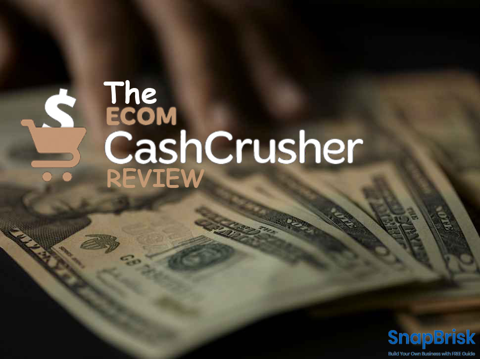 The Ecom Cash Crusher review
