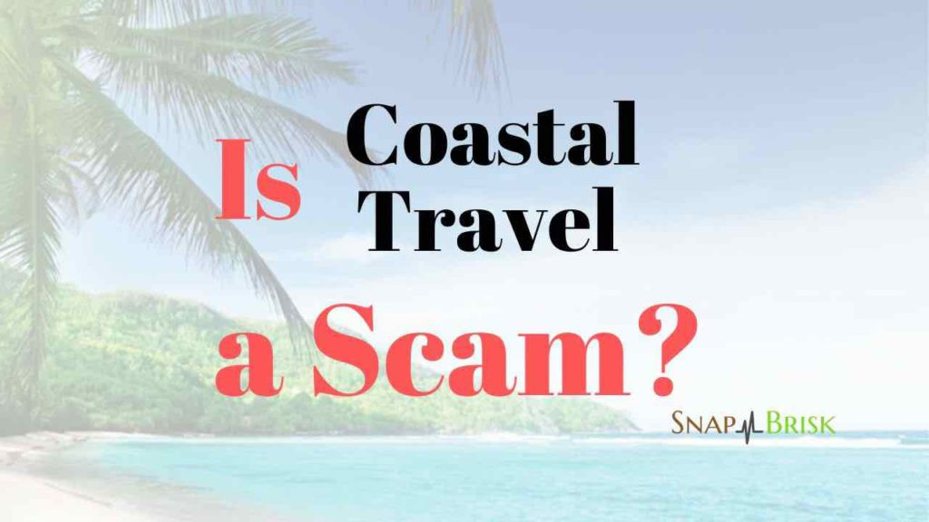 is coastal travel a scam